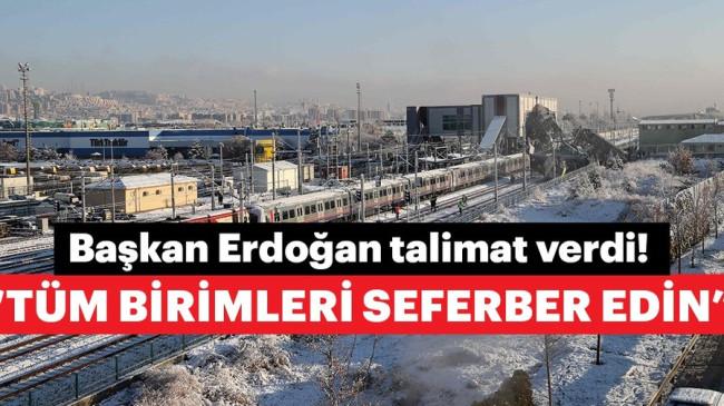 Başkan Erdoğan talimat verdi! Tüm birimleri seferber edin